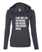 PLEASE DON'T ASK CHARCOAL LONG SLEEVE TEE W/HOOD